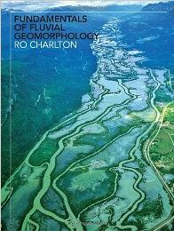 Fundamentals of Fluvial Geomorphology front cover