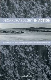 Geoarchaelogy in Action front cover