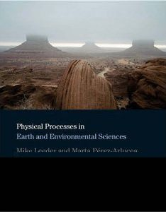 Physical Processes in Earth and Environmental Sciences front cover