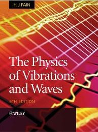 The Physics of Vibrations and Waves front cover