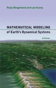 Mathematical Modelling of Earth's Dynamical Systems front cover