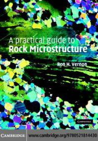 A Practical Guide to Rock Microstructure front cover